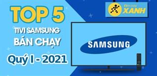 Top 5 tivi Samsung bán chạy nhất quý 1/2021 tại Điện máy XANH