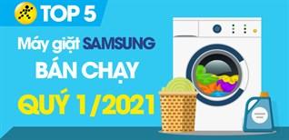 Top 5 máy giặt Samsung bán chạy nhất quý 1/2021 tại Điện máy XANH