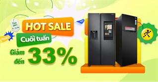 Sắm ngay tủ lạnh cho mùa hè với giá giảm đến 33% dịp cuối tuần