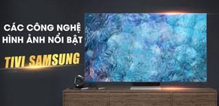 Các công nghệ hình ảnh nổi bật trên tivi Samsung 2021