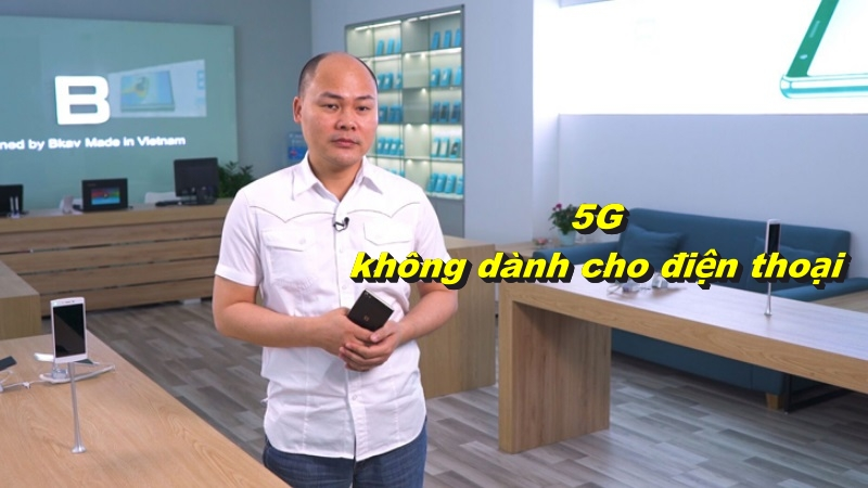 CEO Nguyễn Tử Quảng trải lòng về công nghệ mạng di động: 5G không dành cho điện thoại, nhưng hứa hẹn sẽ ra mắt smartphone 5G