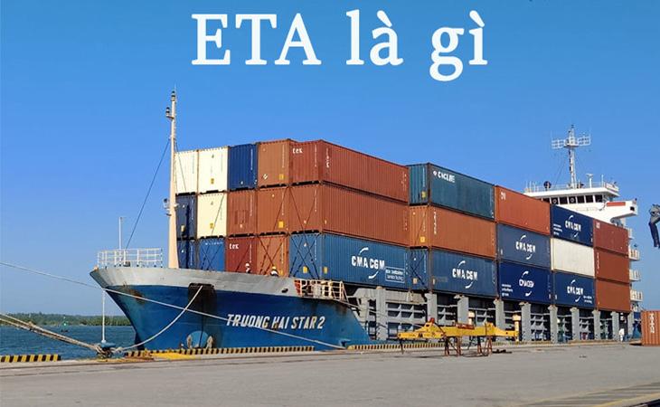 ETA và ETD là gì? Phân biệt ETA và ETD trong vận tải