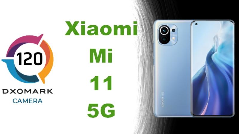 DxOMark: Camera của Xiaomi Mi 11 5G đạt tổng 120 điểm, tương đương với Pixel 5, quay video ít xuất hiện noise