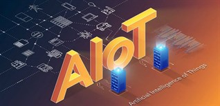 AI + IoT là gì? Trí tuệ nhân tạo của vạn vật là gì?