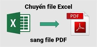 3 cách chuyển file Excel sang PDF online/offline nhanh, chi tiết nhất