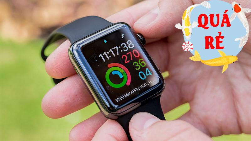 Apple Watch S3 giá đã rẻ nay lại còn giảm tiền triệu, bạn đã hay chưa?