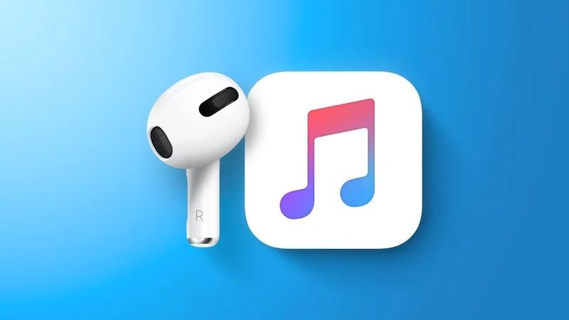 Apple được cho là sẽ công bố AirPods thế hệ thứ ba và HiFi Apple Music Tier trong những tuần tới