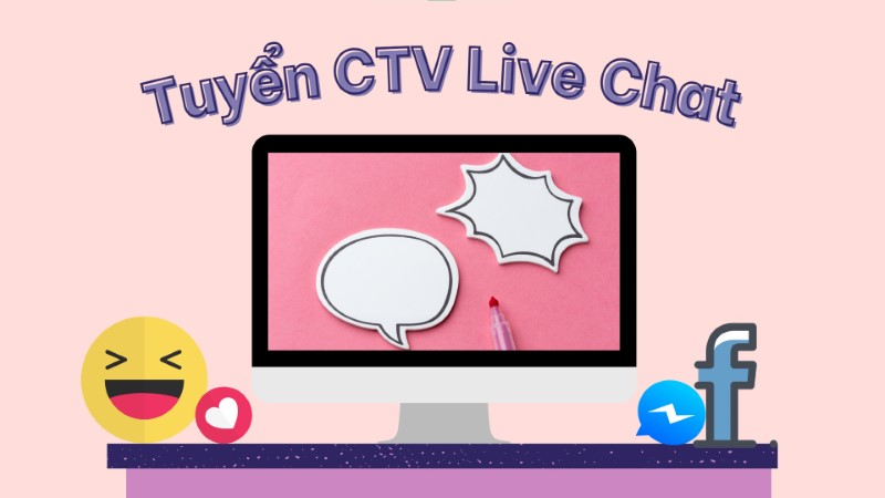 Tuyển CTV Live Chat