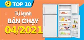 Top 10 tủ lạnh bán chạy nhất tháng 4/2021 tại Điện máy XANH