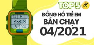 Top 5 đồng hồ định vị bán chạy nhất tháng 4/2021 tại Điện máy XANH