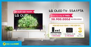 55 suất đặt trước TV LG OLED, giảm SỐC 5 triệu, tặng kèm loa Soudbar & Karaoke, trả góp 0%