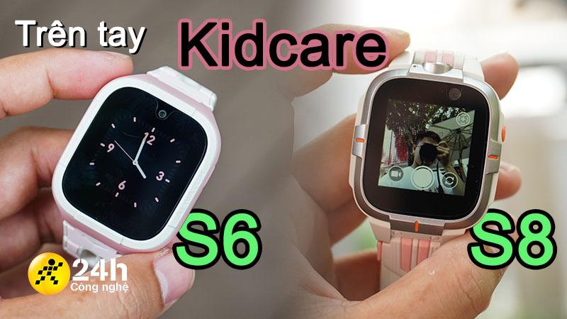 KidCare S8 và S6