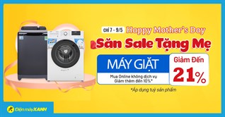 Top 5 máy giặt giảm đến 21%, mua ngay tặng Mẹ!