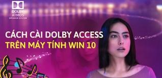Cách cài đặt Dolby Access miễn phí trên máy tính Windows 10