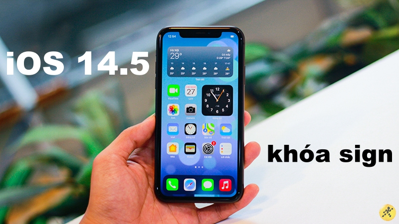 Apple khóa sign iOS 14.5, hạ cấp từ iOS 14.5.1 không còn khả thi nữa
