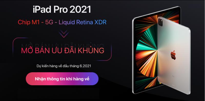 Đã có giá dự kiến iPad Pro M1 2021
