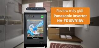 Đánh giá máy giặt nước nóng Panasonic Inverter 10.5 Kg NA-FD10VR1BV