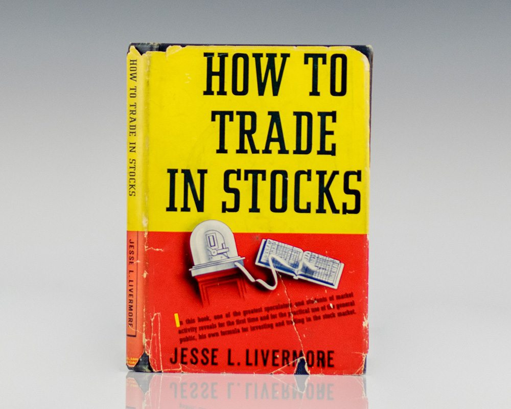 How To Trade Stock Jesse Livemore