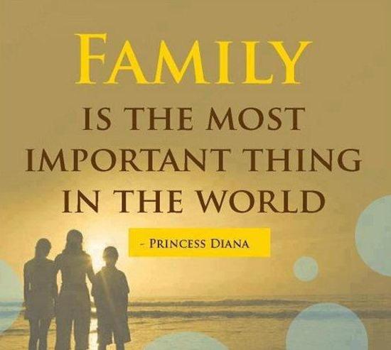 Gia đình là thứ quan trọng nhất trên thế giới này.