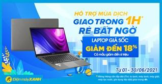 Top 8 laptop giảm SỐC đến 6 triệu, rinh ngay học & làm online mùa dịch, giao nhanh 1h