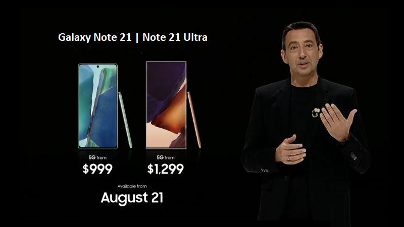 Giá bán Galaxy Note 21 và Galaxy Note 21 Ultra