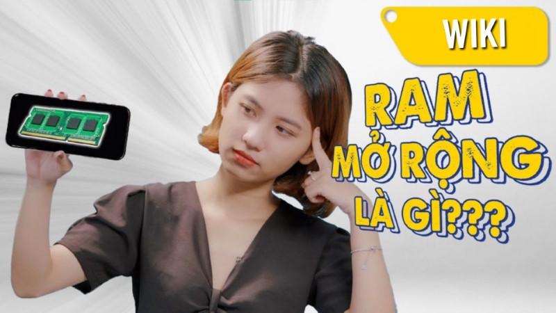 RAM ảo là gì? RAM ảo trên điện thoại khác gì RAM ảo máy tính?