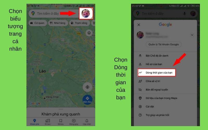 Bước 2: Mở ứng dụng Google Maps, chọn biểu tượng trang cá nhân ở góc trên bên phải màn hình, sau đó chọn Dòng thời gian của bạn.