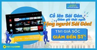 Top 10 tivi giảm SỐC đến 51% mùa dịch tại Sài Gòn, giao hàng cực nhanh, Mua ngay!