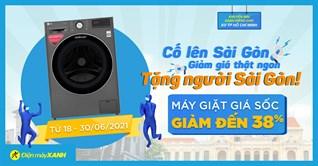 Giảm SỐC mùa dịch tại Sài Gòn, máy giặt giảm đến 38%, giao hàng cực nhanh
