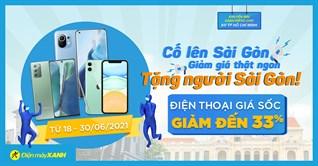 Top 10 điện thoại Samsung, Xiaomi, iPhone giảm đến 33%, giao nhanh 1h, chỉ có tại Sài gòn