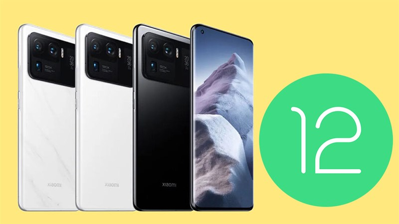 Xiaomi Mi 11 Ultra thử nghiệm Android 12