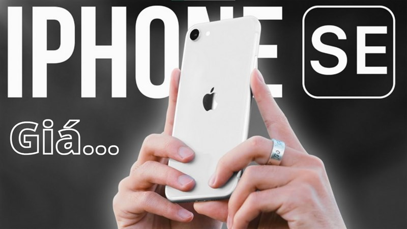 Giá bán iPhone SE 3