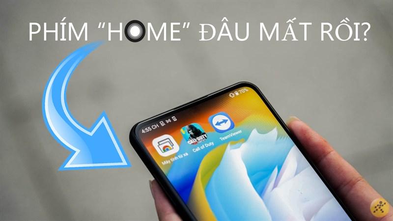 VOS 4.0 có phím Home không? Đây chắc là câu hỏi được quan tâm nhất