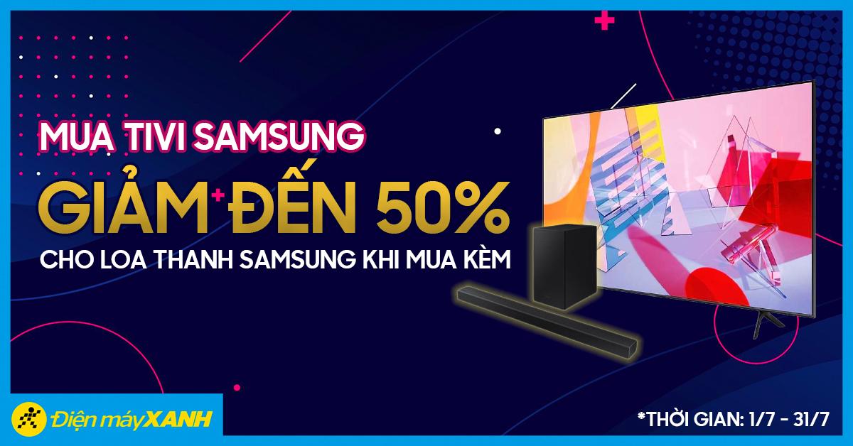 Mua tivi Samsung, giảm đến 50% cho loa thanh Samsung khi mua kèm tháng 07/2021