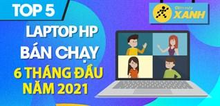 Top 5 Laptop HP bán chạy nhất 6 tháng đầu năm 2021 tại Điện máy XANH