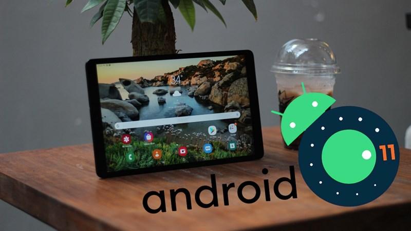 Galaxy Tab A 10.1 (2019) bắt đầu được cập nhật Android 11 cùng bản vá bảo mật, kiểm tra và nâng cấp ngay các bạn ơi