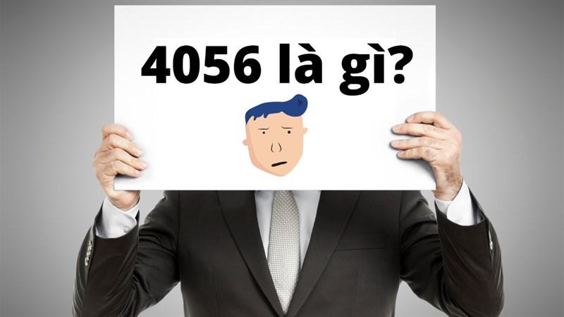 4056 nghĩa là gì? Giải mã ý nghĩa dãy số 4056 bí ẩn mà chưa ai biết