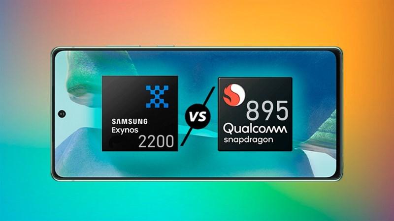Leaker uy tín tiết lộ các thông tin quan trọng về chip hàng đầu Exynos 2200 và Snapdragon 895