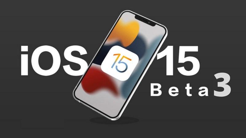 iOS 15 Beta 3 có gì mới?