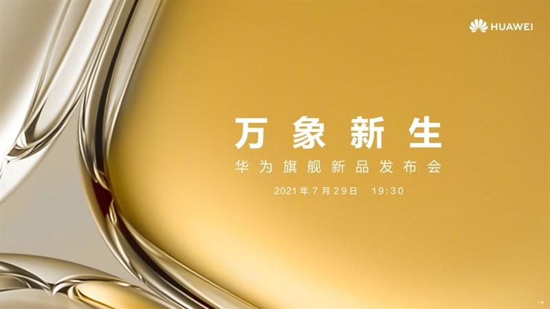 Dòng Huawei P50 sẽ chính thức ra mắt vào ngày 29/7