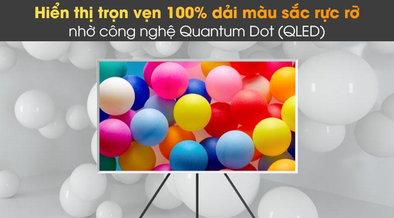 Thương hiệu sử dụng công nghệ Quantum Dot hiển thị 100% dải màu