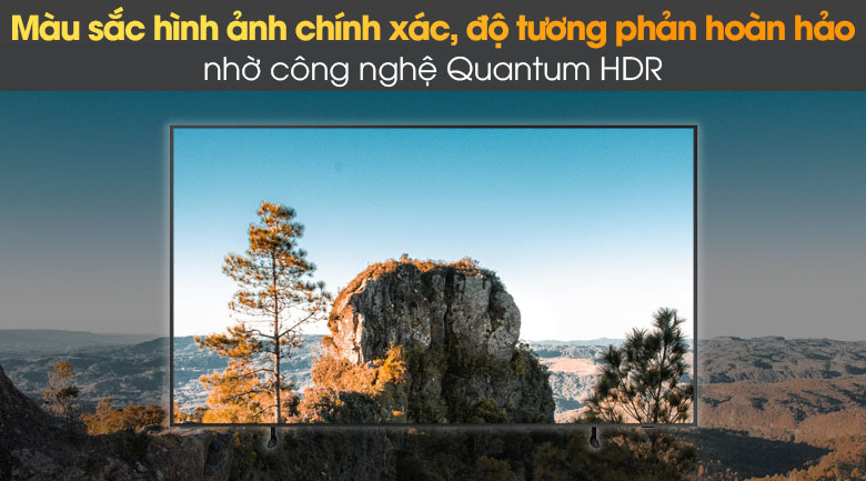 Sản phẩm trang bị công nghệ Quantum HDR giúp màu sắc chính xác