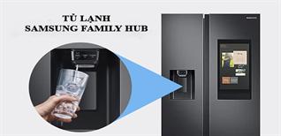 Cách khắc phục tủ lạnh Samsung Family Hub không lấy đá tự động