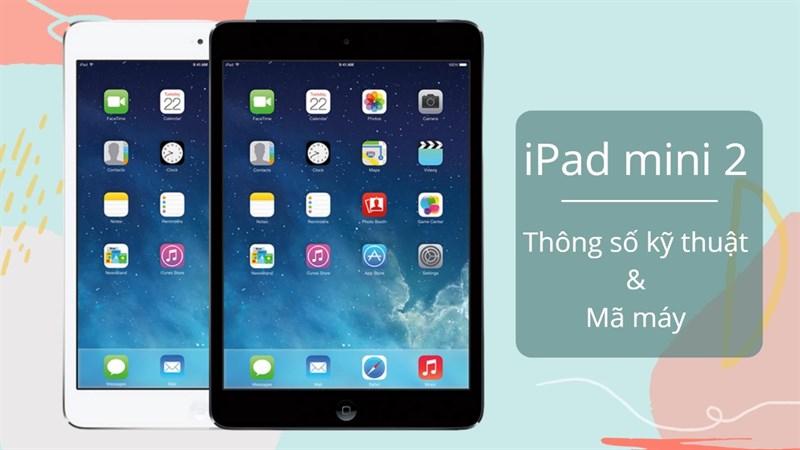 Cấu hình iPad mini 2