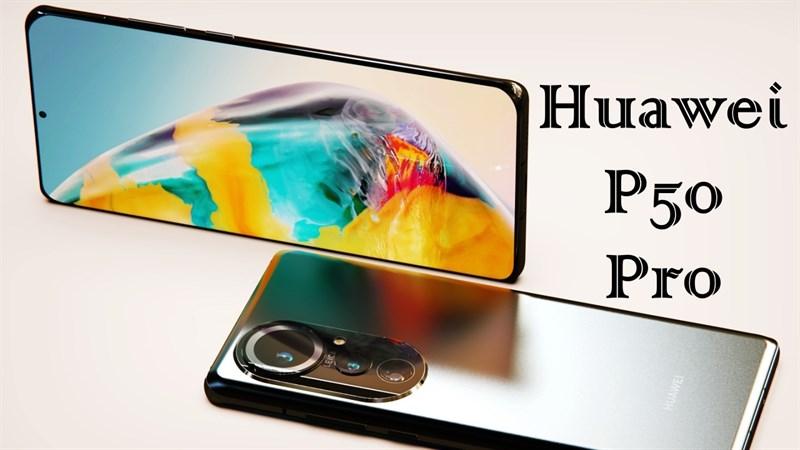 Huawei P50, P50 Pro và P50 Pro+ lộ cấu hình: Dùng chip hàng đầu, camera hỗ trợ zoom quang 10x, sạc nhanh 100W và...