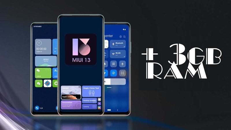 MIUI 13 dự kiến sẽ có RAM ảo và ra mắt vào tháng 8, tuy nhiên...
