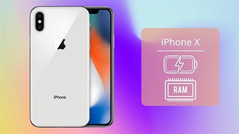 Dung lượng pin và RAM iPhone X
