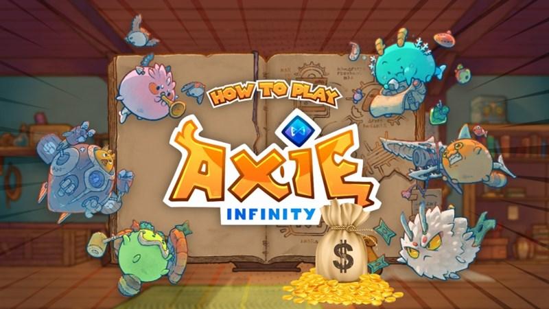 Axie Infinity - App chơi game kiếm tiền tỷ