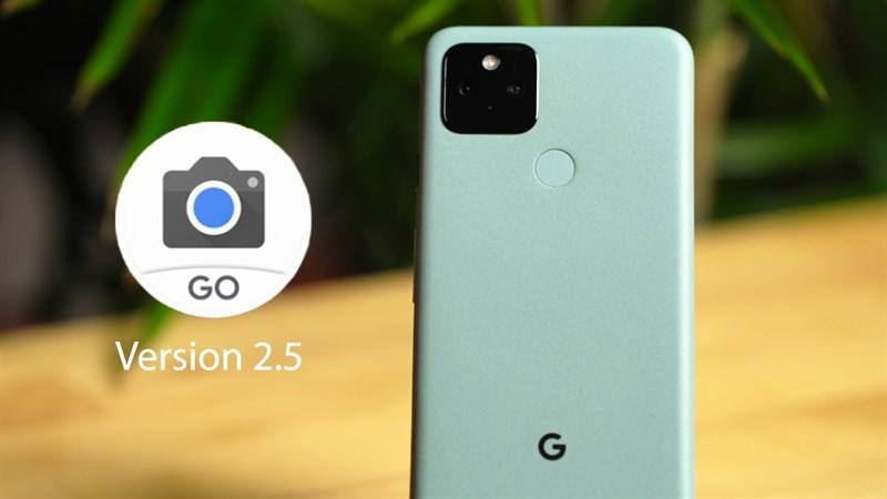 Cách tải Google Camera Go v2.5 mới