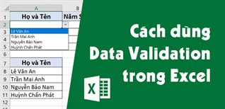 Cách sử dụng Data Validation trong Excel để tạo danh sách nhập nhanh dữ liệu
